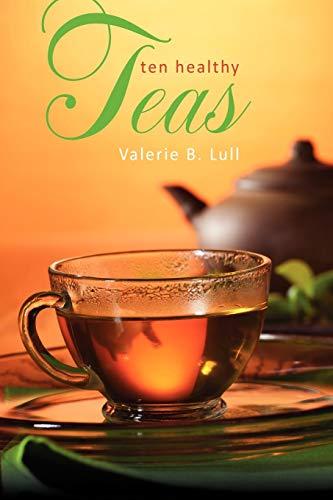 9781432784935: Ten Healthy Teas