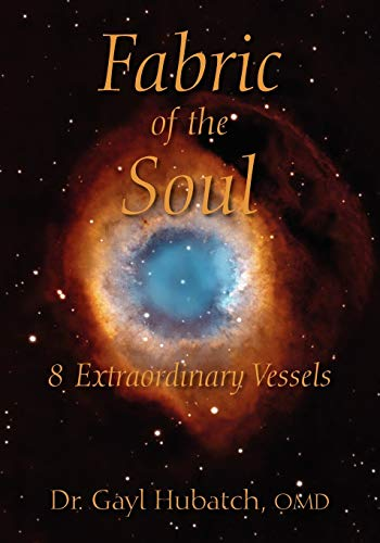 9781432785109: Fabric of the Soul: 8 Extraordinary Vessels