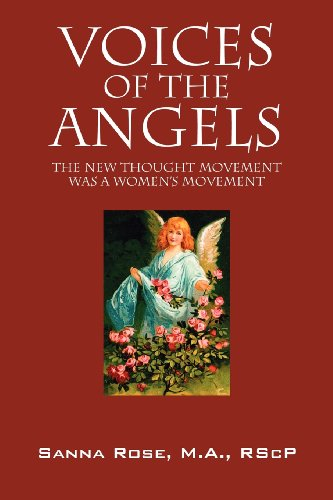 9781432785499: Voices of the Angels: The New Thought Movement Was a Women's Movement