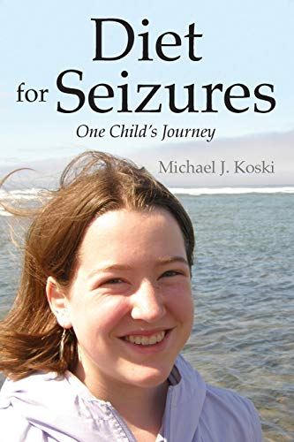 9781432786199: Diet for Seizures: One Child's Journey
