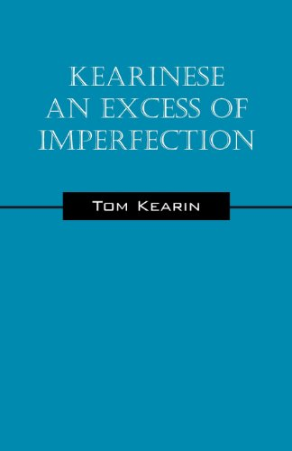 Kearinese An Excess of Imperfection: Tom Kearin