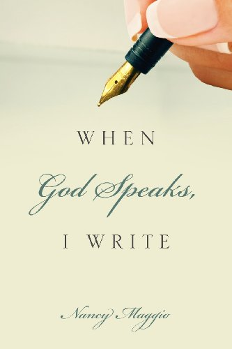 When God Speaks, I Write: Nancy Maggio