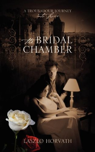 9781432790448: The Bridal Chamber: A Troubadour Journey into Love