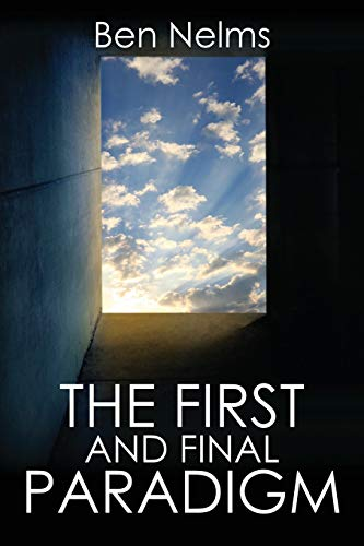 The First and Final Paradigm: Ben Nelms