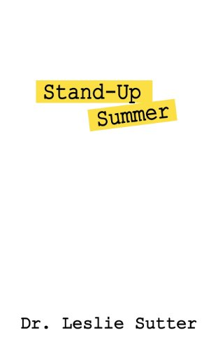 Stand-Up Summer: Sutter, Dr