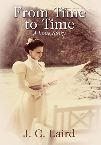 9781432791599: From Time to Time: A Love Story