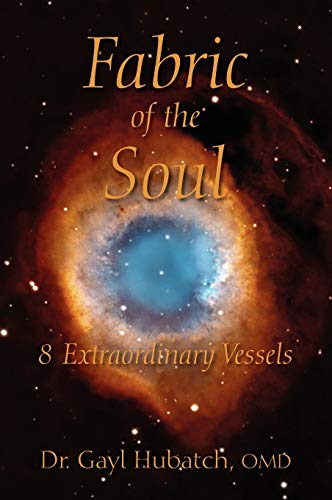 9781432792183: Fabric of the Soul: 8 Extraordinary Vessels
