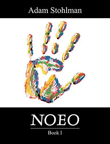 Noeo: Book I (Paperback): Adam Stohlman