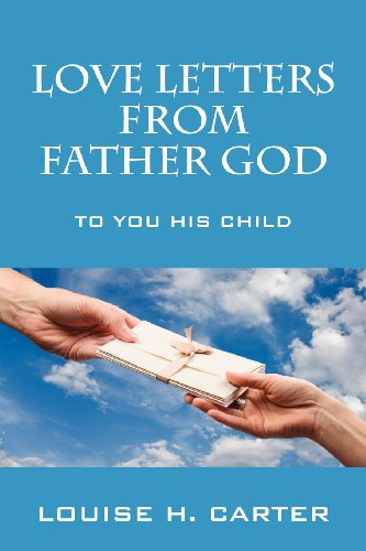 9781432793531: Love Letters From Father God: To You His Child