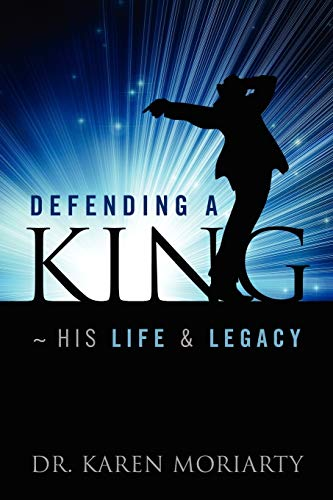 9781432794422: Defending a King His Life & Legacy