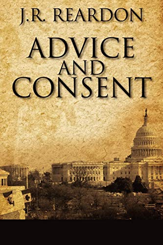9781432794972: Advice and Consent