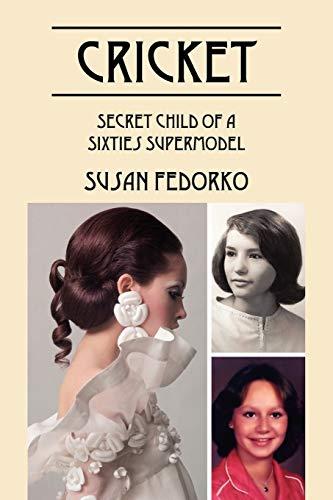 9781432795009: Cricket: Secret Child of a Sixties Supermodel