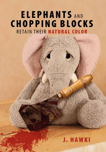 9781432795351: Elephants and Chopping Blocks Retain Their Natural Color