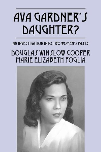 9781432795634: Ava Gardner's Daughter?: An Investigation Into Two Women's Pasts