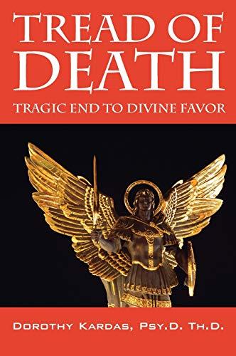 9781432797454: Tread of Death: Tragic End to Divine Favor