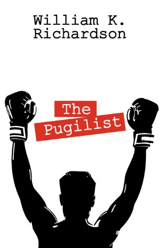 The Pugilist: Richardson, William K
