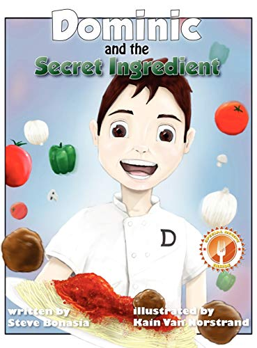 9781432798055: Dominic and the Secret Ingredient