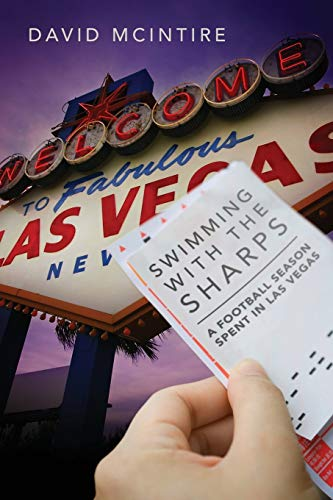 9781432799540: Swimming with the Sharps: A Football Season Spent in Las Vegas