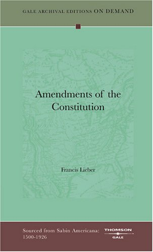 9781432802134: Amendments of the Constitution