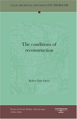 9781432804534: The Conditions Of Reconstruction