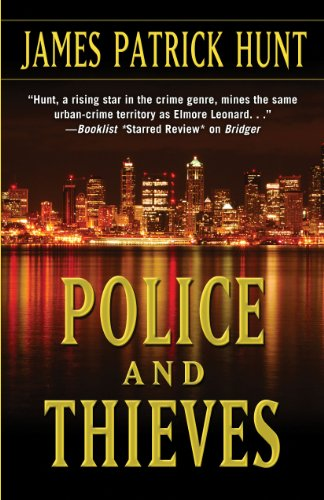 Police and Thieves (Five Star Mystery Series): James Patrick Hunt