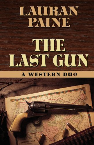 9781432825225: The Last Gun: A Western Duo (Five Star Western Series)