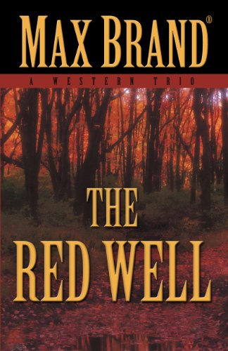9781432825232: The Red Well: A Western Trio (Five Star Western)