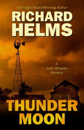 9781432825331: Thunder Moon (A Judd Wheeler Mystery)