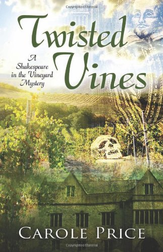 9781432826024: Twisted Vines (A Shakespeare in the Vineyard Mystery)