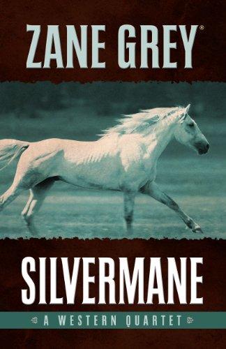 9781432826246: Silvermane: A Western Quartet (Five Star Western Series)