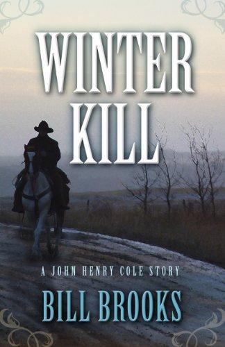 Winter Kill (Five Star Western Series): Brooks, Bill