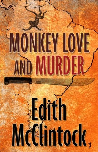 Monkey Love and Murder (Five Star Mystery Series): Edith McClintock