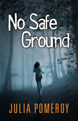 No Safe Ground: Pomeroy, Julia