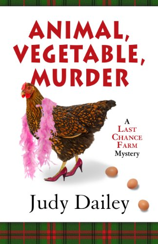 Animal, Vegetable, Murder (Five Star Mystery Series): Dailey, Judy