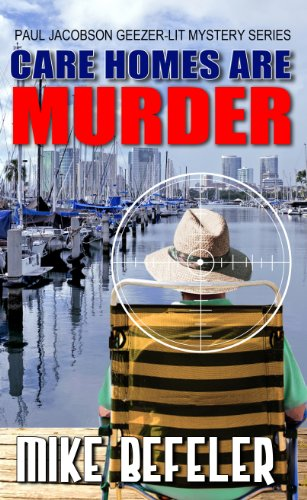 9781432826925: Care Homes are Murder (Five Star Mystery Series) (A Paul Jacobson Geezer-Lit Mystery)