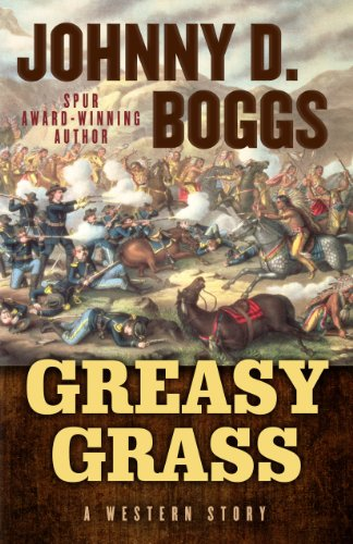 9781432827106: Greasy Grass: A Story of the Little Bighorn (Five Star First Edition Western)