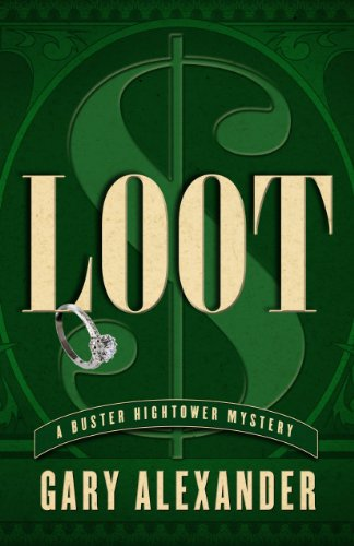 9781432827175: Loot (A Buster Hightower Mystery)