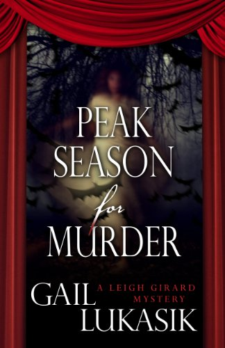 9781432827298: Peak Season for Murder (A Leigh Girard Mystery)