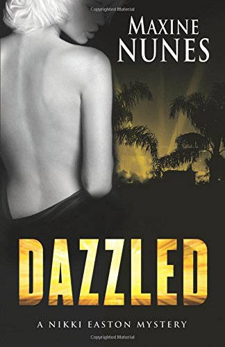 Dazzled: A Nikki Easton Mystery ( Signed by Author): Nunes, Maxine