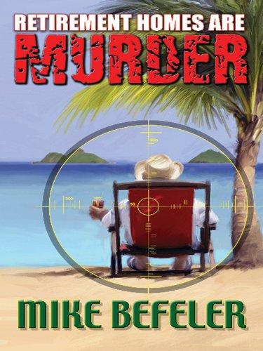 9781432827342: Retirement Homes are Murder
