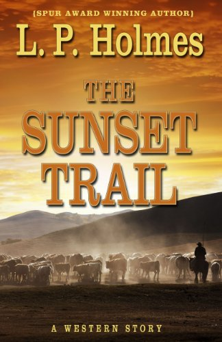Sunset Trail (Five Star Western Series): Holmes, L.P.