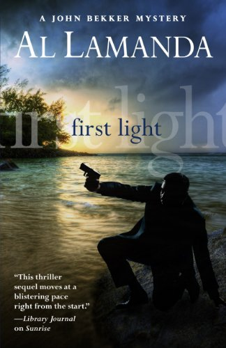 First Light (A John Bekker Mystery): Lamanda, Al