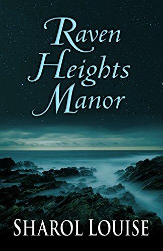 Raven Heights Manor: Louise, Sharol