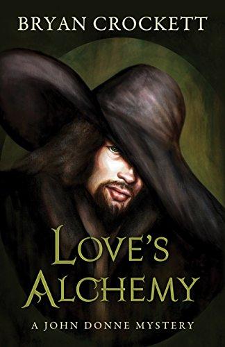 9781432830250: Love's Alchemy (A John Donne Mystery)
