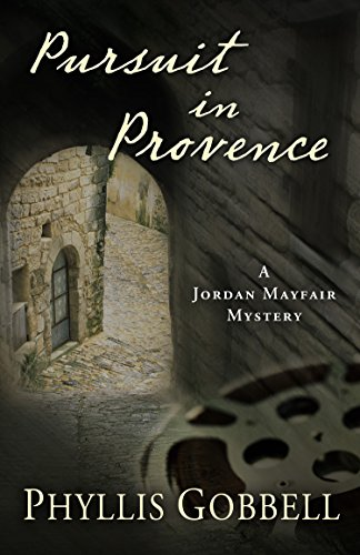 9781432830267: Pursuit in Provence (A Jordan Mayfair Mystery)