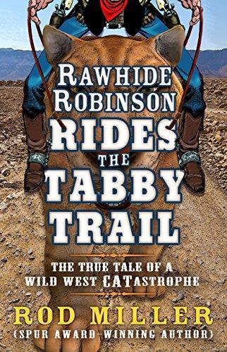 9781432830755: Rawhide Robinson Rides The Tabby Trail