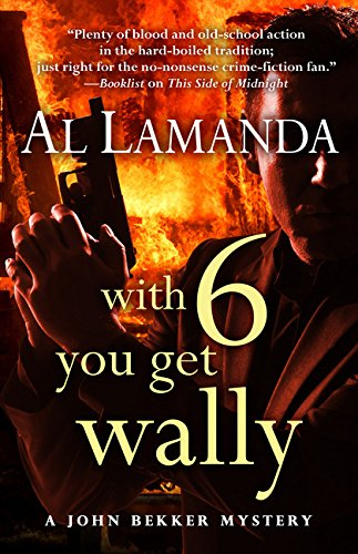 With Six You Get Wally: Al Lamanda