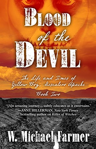 9781432834142: Blood Of The Devil (The Life and Times of Yellow Boy, Mescalero Apache)