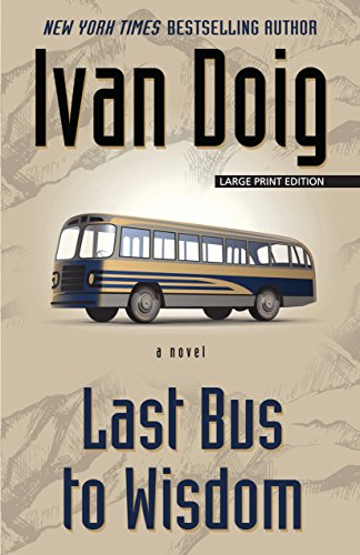9781432837440: Last Bus to Wisdom (Thorndike Press Large Print Core)