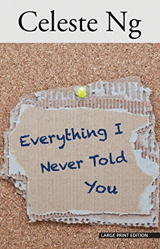 9781432837464: Everything I Never Told You (Thorndike Press Large Print Reviewers' Choice)
